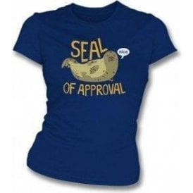 Seal Of Approval Womens Slim Fit T-Shirt