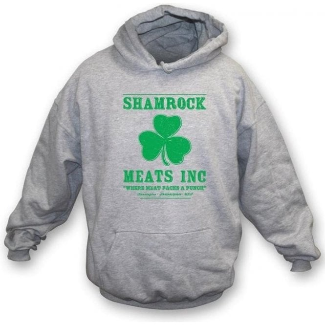 Shamrock Meats Inc (Inspired by Rocky) Hooded Sweatshirt