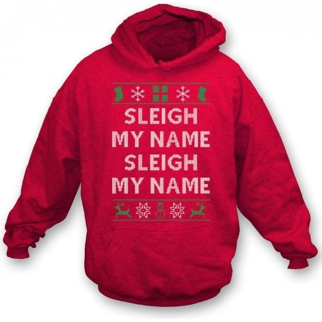 Sleigh My Name (Inspired By Destiny's Child) Kids Hooded Sweatshirt