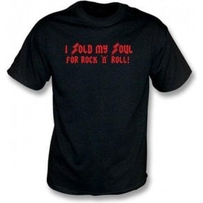 Sold My Soul T-shirt