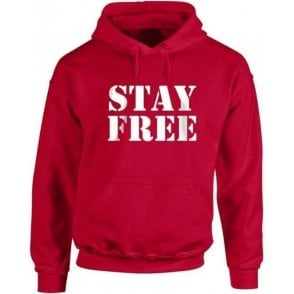 Stay Free (Inspired By The Clash) Hooded Sweatshirt