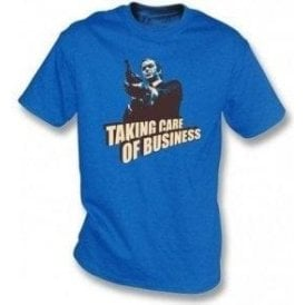 Taking Care Of Business (Inspired by Get Carter) T-shirt