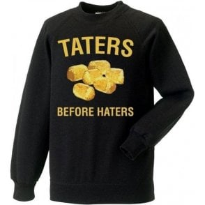 Taters Before Haters Kids Sweatshirt