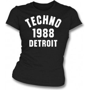 Techno 1988 Detroit Womens Slim Fit T-Shirt