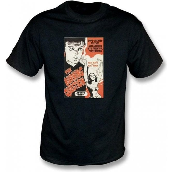 The Burning Question Cult Comedy Film T-shirt