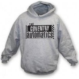The Coventry Automatics (The Specials) Hooded Sweatshirt