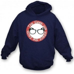 The Geek Will Inherit The Earth Hooded Sweatshirt