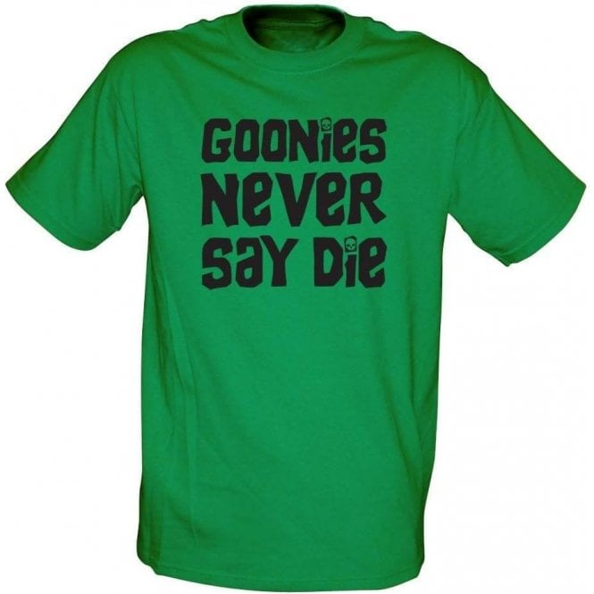eac79c41a the-goonies-never-say-die-movie-slogan-t-shirt-p40-149_medium.jpg