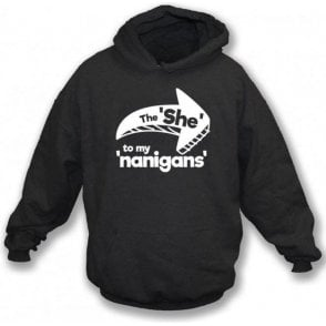 The She To My Nanigans Kids Hooded Sweatshirt