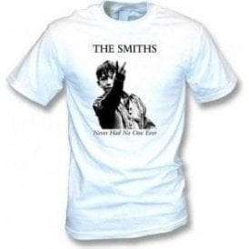The Smiths Never Had No One Ever T-Shirt