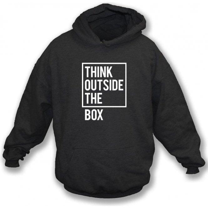 Think Outside The Box Hooded Sweatshirt