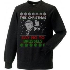 This Christmas Say No To Brussels Christmas Jumper