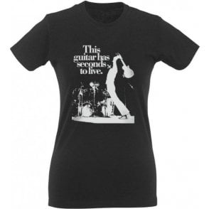 This Guitar Has Seconds To Live Womens Slim Fit T-Shirt
