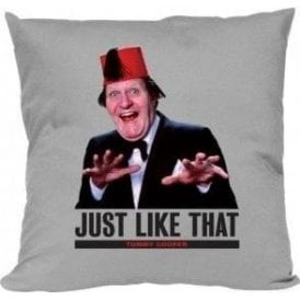 """Tommy Cooper """"Just Like That"""" Cushion"""