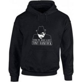 "Tony Hancock ""Stone Me, What A Life!"" Hooded Sweatshirt"