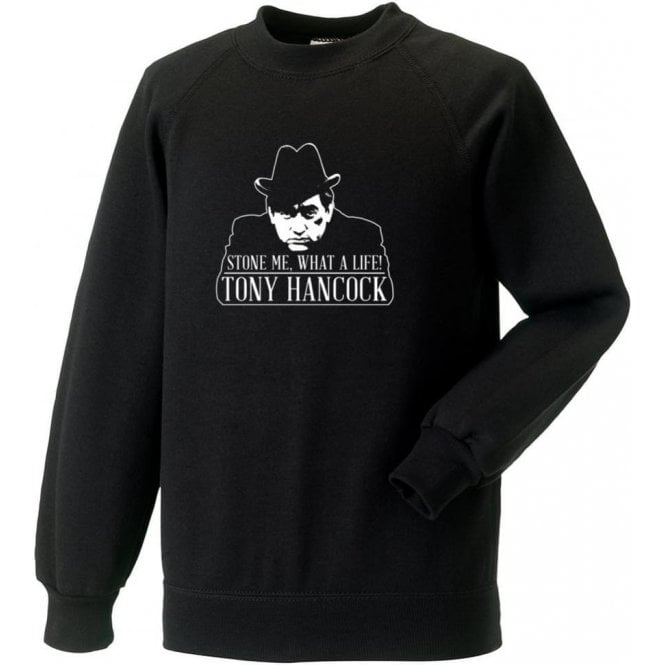 "Tony Hancock ""Stone Me, What A Life!"" Sweatshirt"