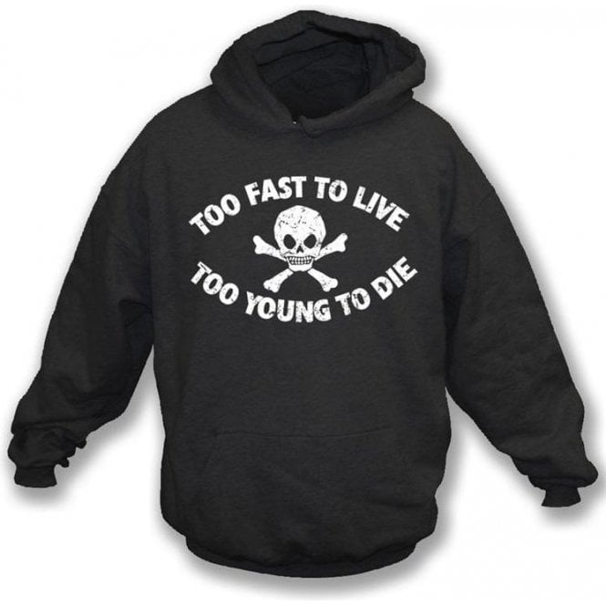 Too Fast To Live (Seditionaries Punk) Hooded Sweatshirt