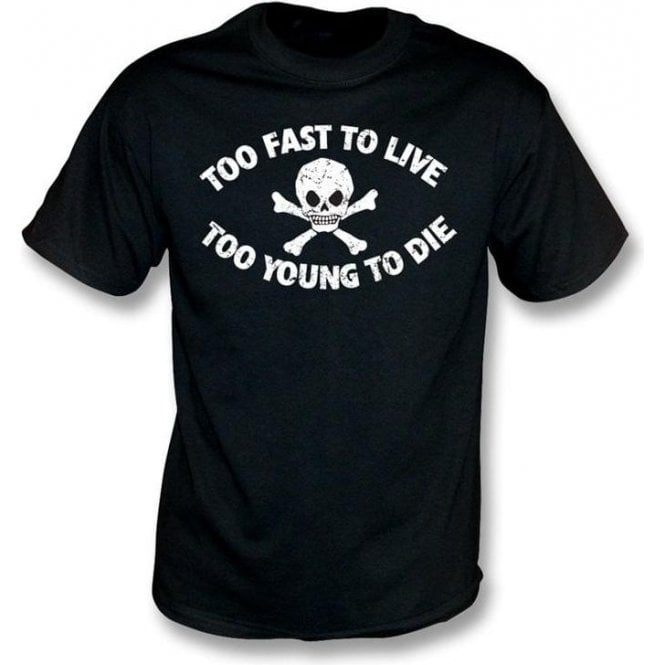 Too Fast To Live (Seditionaries Punk) T-shirt