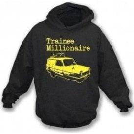 Trainee Millionaire Hooded Sweatshirt