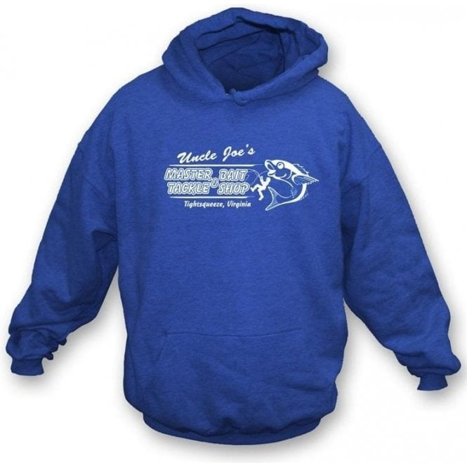 Uncle Joe's Master Bait and Tackle Shop Hooded Sweatshirt