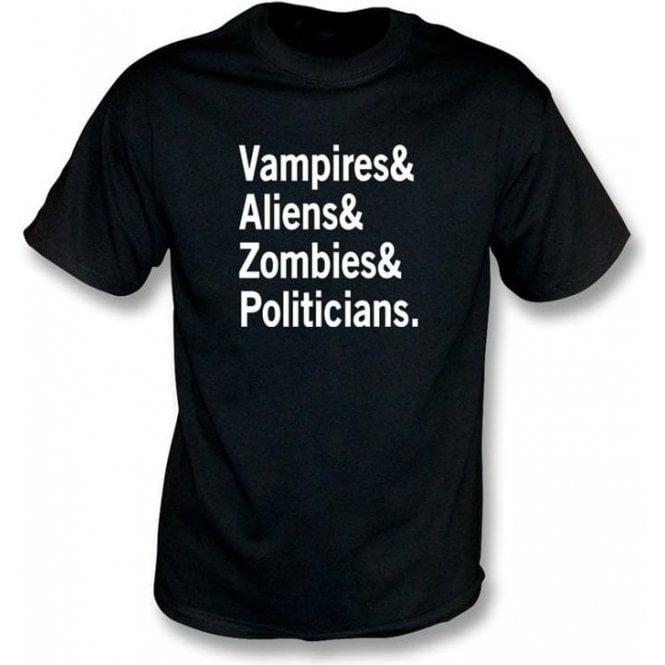 Vampire & Aliens & Zombies & Politicians T-shirt