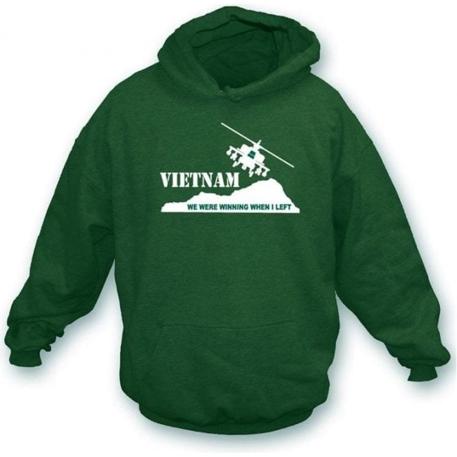 Vietnam - We were winning  when I left Hooded Sweatshirt