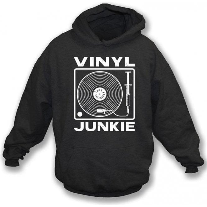 Vinyl Junkie Hooded Sweatshirt