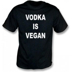Vodka Is Vegan T-Shirt