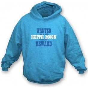 Wanted: Keith Moon (As Worn By Keith Moon, The Who) Hooded Sweatshirt