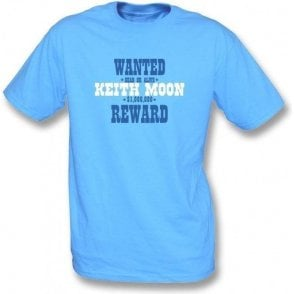 Wanted: Keith Moon (As Worn By Keith Moon, The Who) T-Shirt