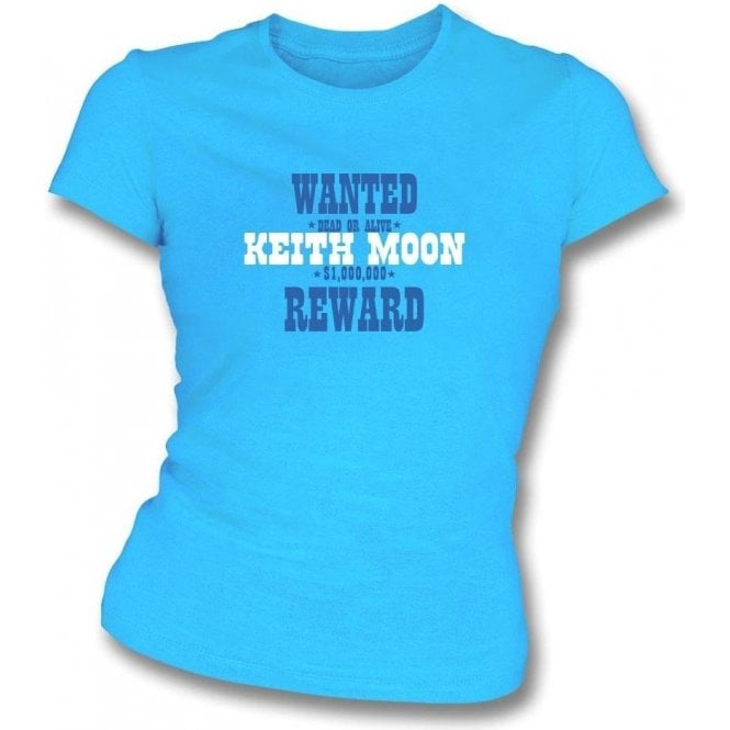 Wanted: Keith Moon (As Worn By Keith Moon, The Who) Womens Slim Fit T-Shirt