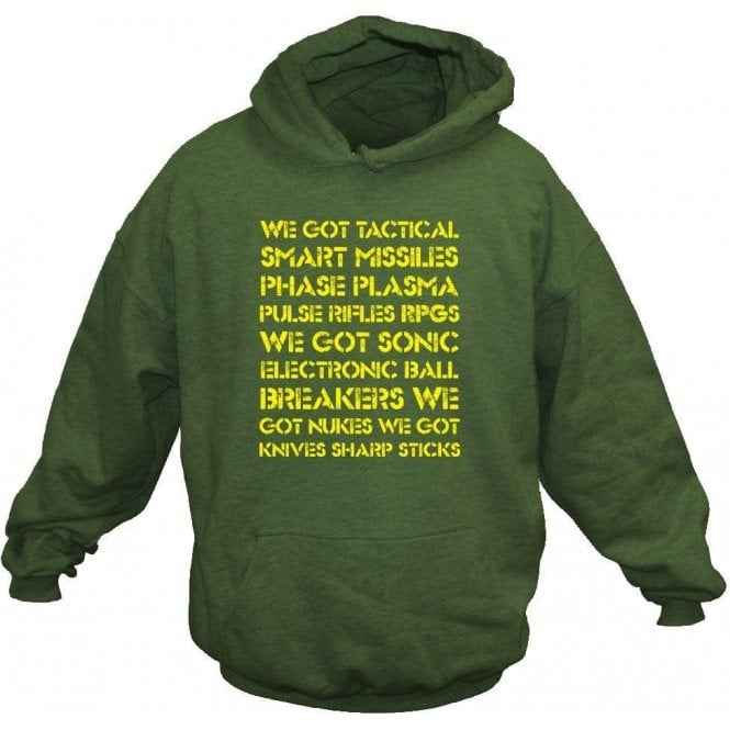 'We Got Tactical Smart Missiles...' (Inspired by Aliens) Movie Slogan Hooded Sweatshirt