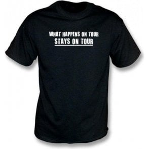 What happens on tour...T-shirt