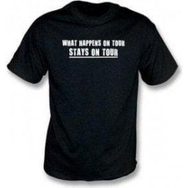 What happens on tour...T-shirt