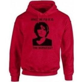 Who The F*ck Is Tim Burgess? (The Charlatans) Hooded Sweatshirt