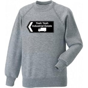Yeah Yeah Industrial Estate (Inspired by The Fall) Sweatshirt