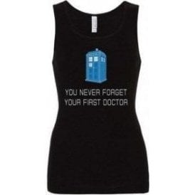 You Never Forget Your First Doctor Womens Baby Rib Tank Top